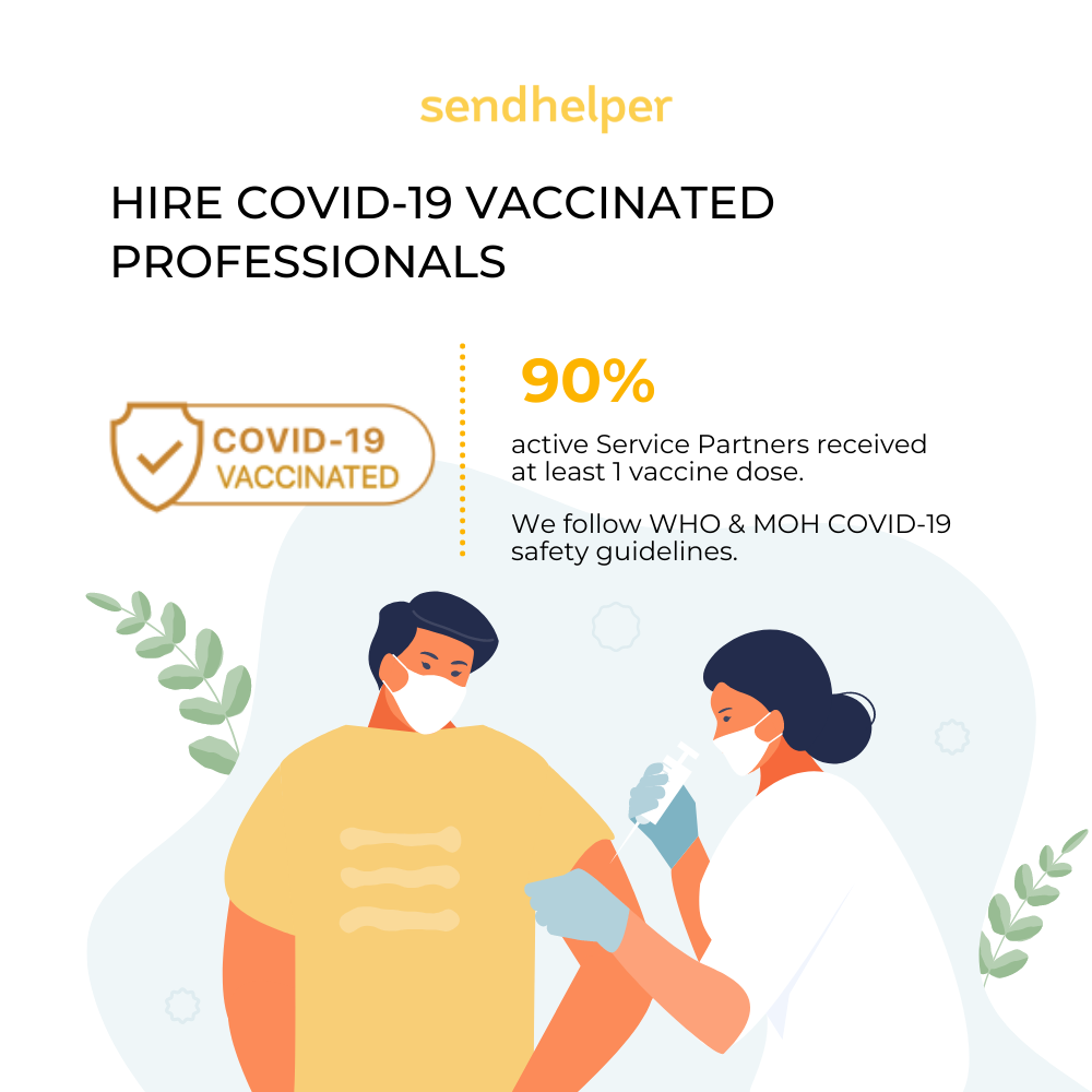 Hire COVID-19 vaccinated professionals.